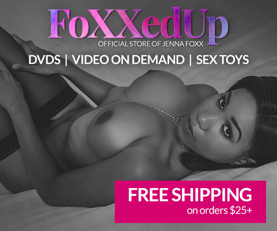 Welcome to the Jenna Foxx  DVD, sextoy and Video on Demand theatre and store.